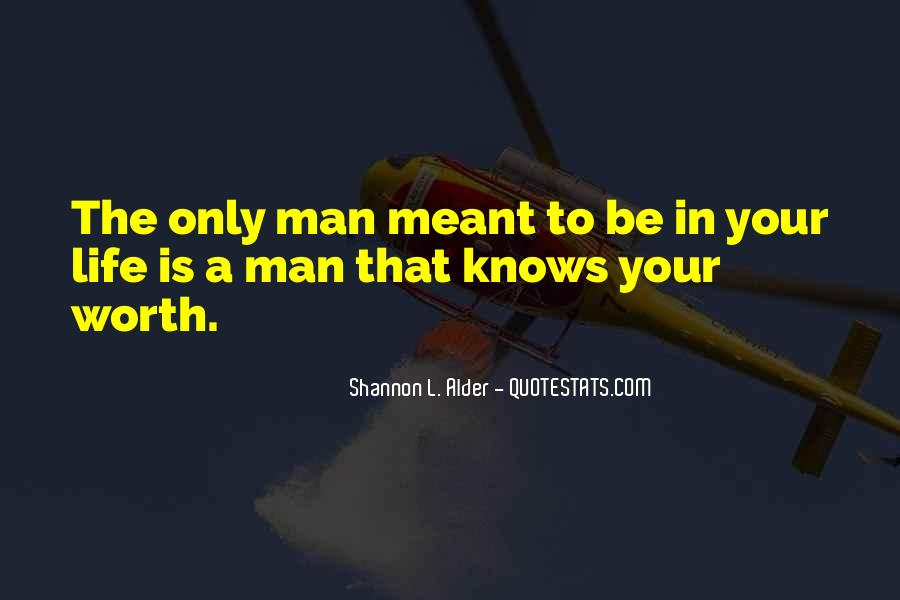 Quotes About The Man In Your Life #84376