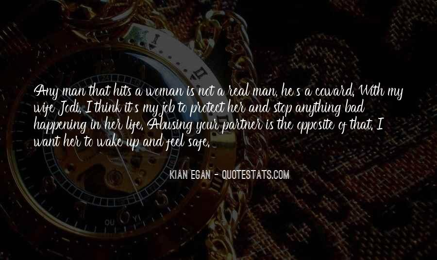 Quotes About The Man In Your Life #918953