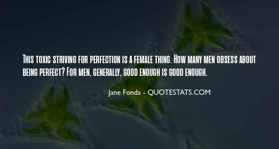 Quotes About About Not Being Perfect #1040001