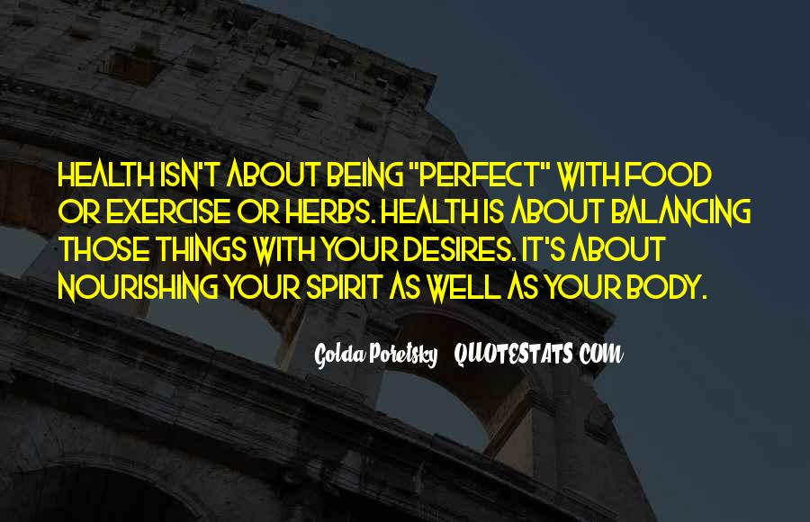 Quotes About About Not Being Perfect #1201144