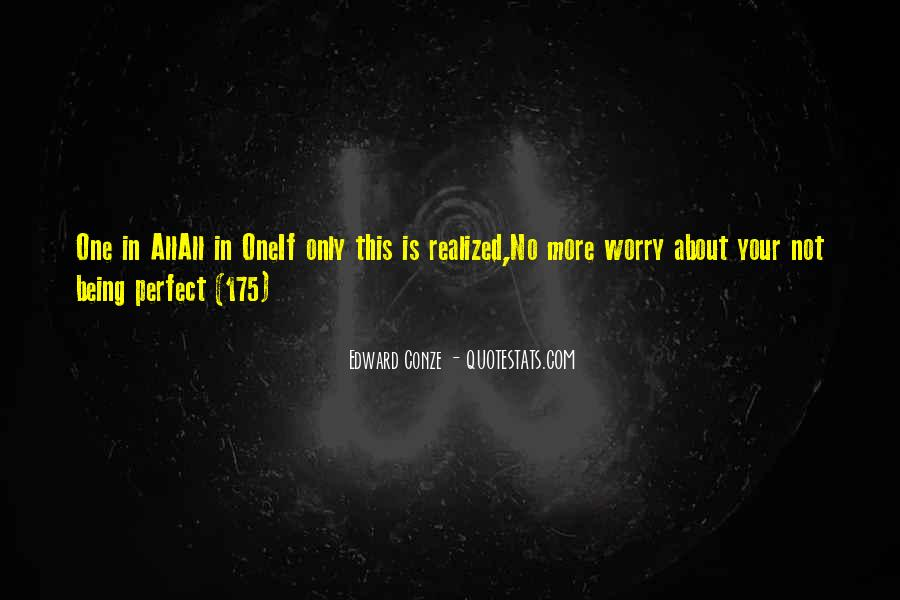 Quotes About About Not Being Perfect #163574