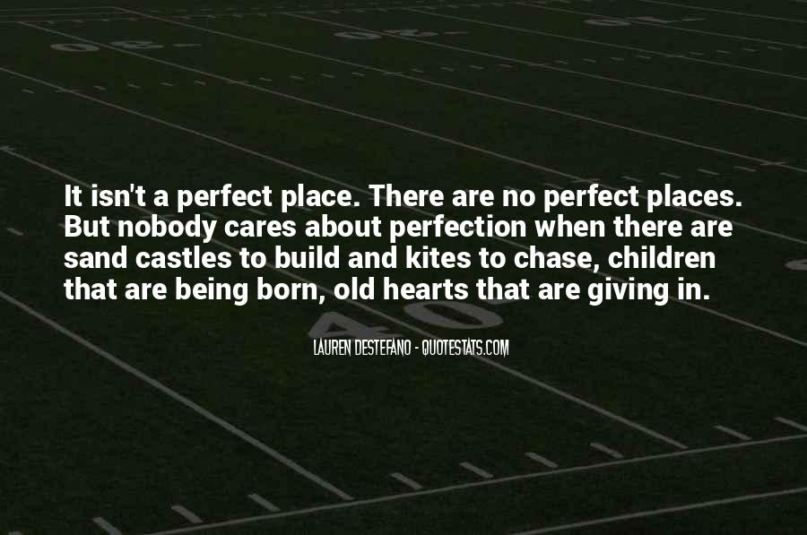 Quotes About About Not Being Perfect #1837987