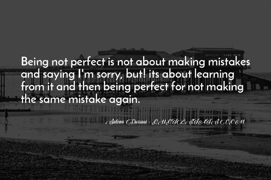 Quotes About About Not Being Perfect #1863175