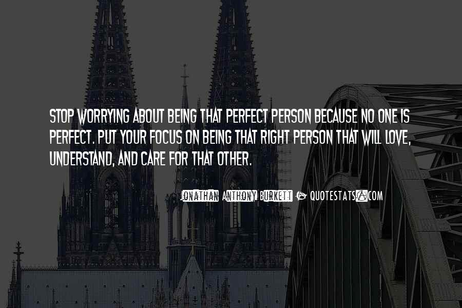 Quotes About About Not Being Perfect #440119
