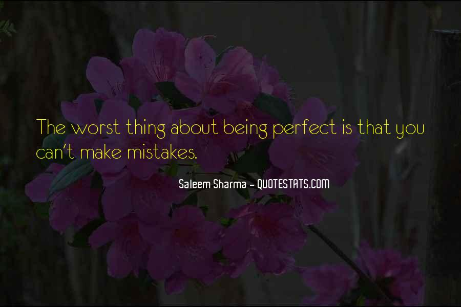 Quotes About About Not Being Perfect #645640