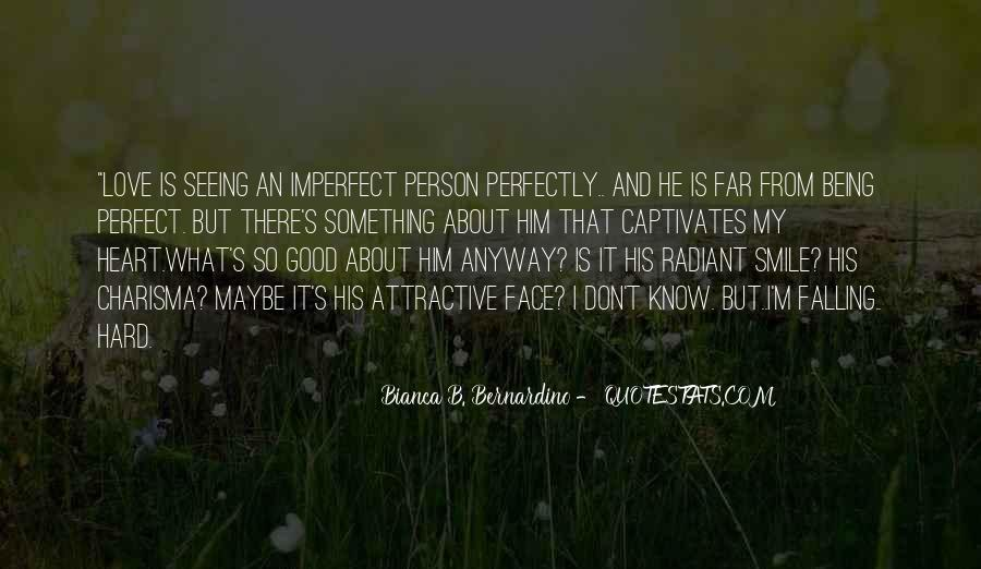 Quotes About About Not Being Perfect #761625