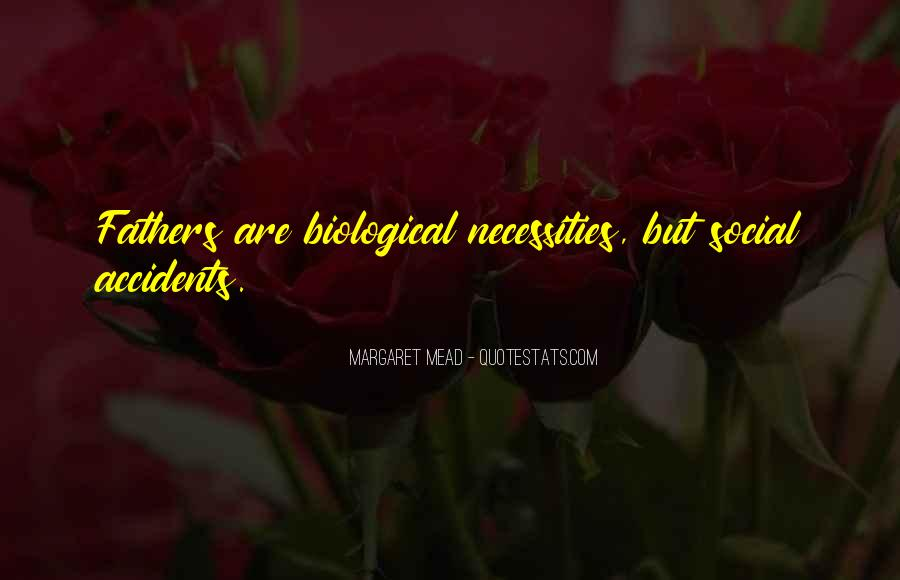 Quotes About Biological Fathers #1013340