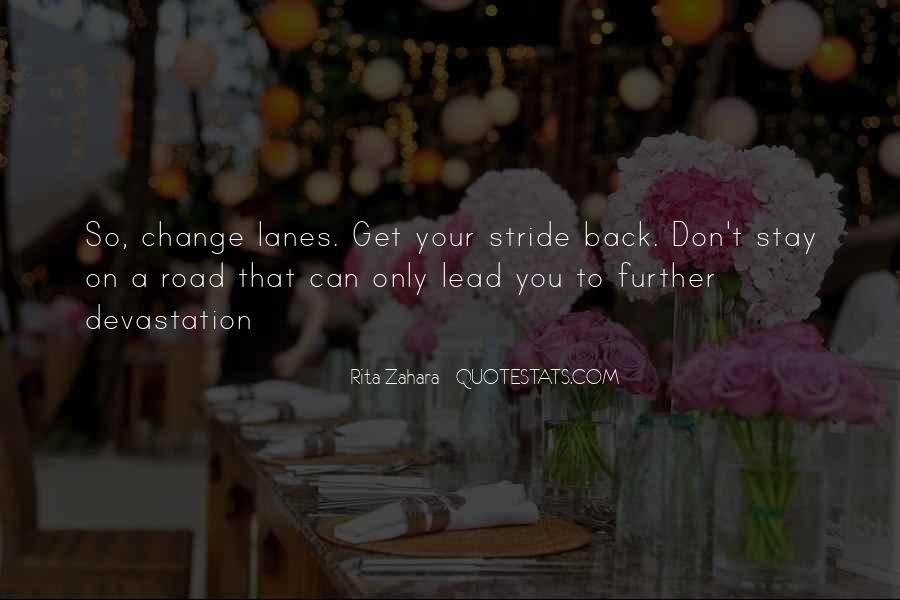 Quotes About Lanes #1059547