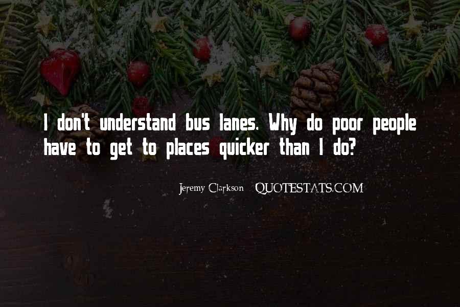 Quotes About Lanes #1240393