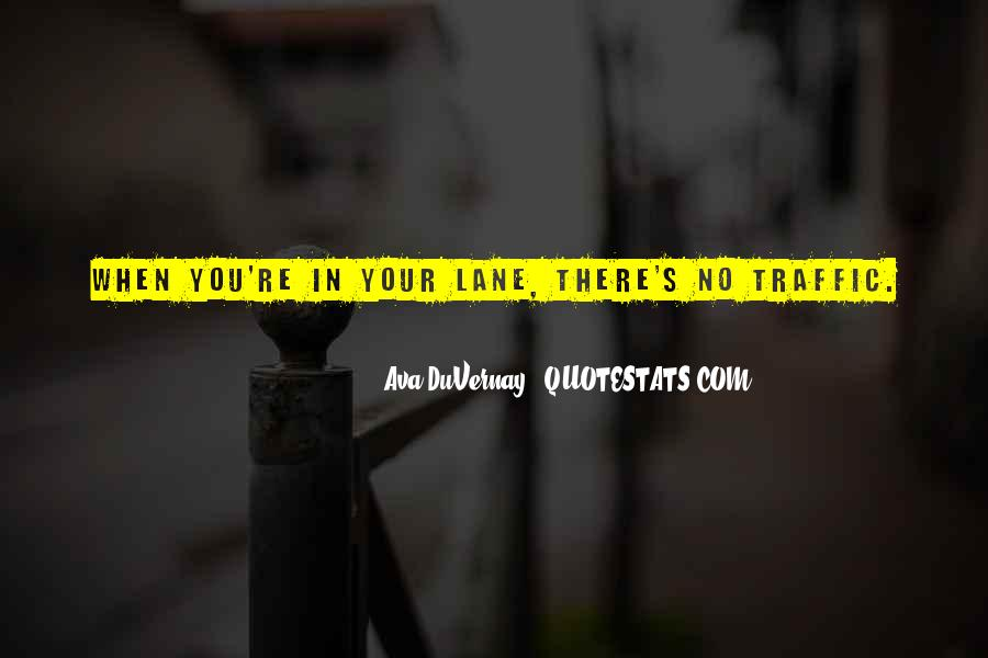 Quotes About Lanes #1439680