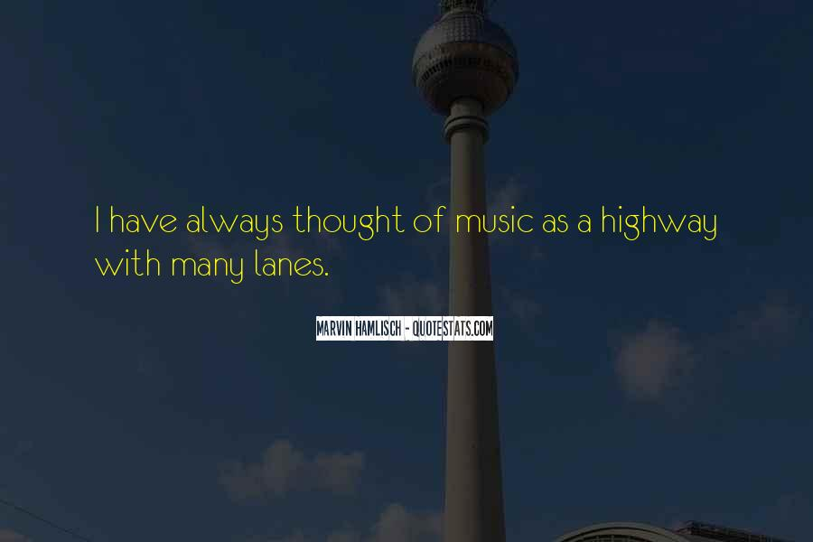 Quotes About Lanes #1483644