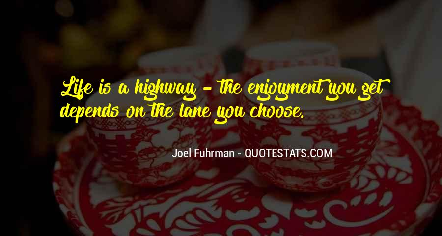 Quotes About Lanes #1491044