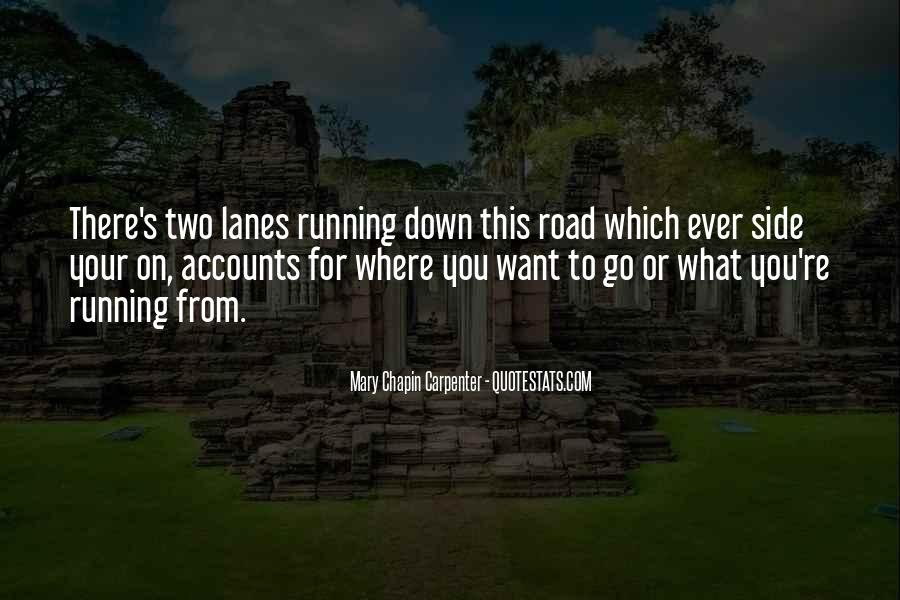 Quotes About Lanes #1645295