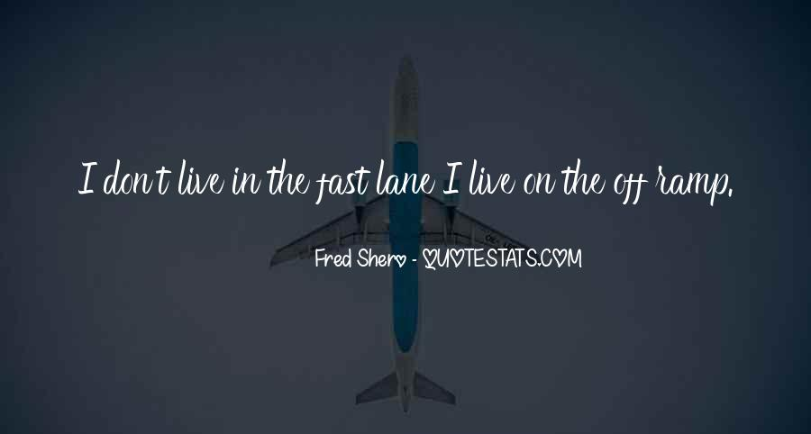 Quotes About Lanes #1773797