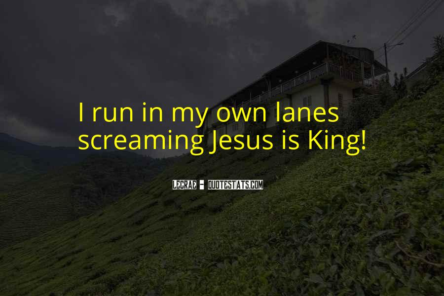 Quotes About Lanes #568486