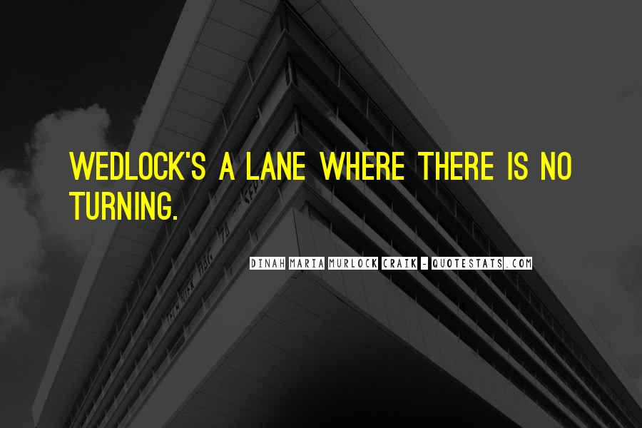 Quotes About Lanes #804344