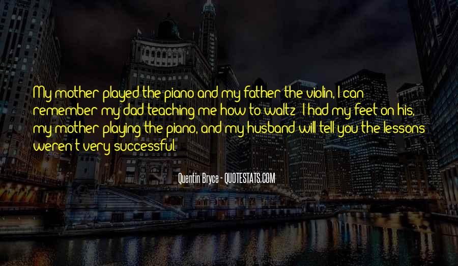 Quotes About Playing Piano #1016190