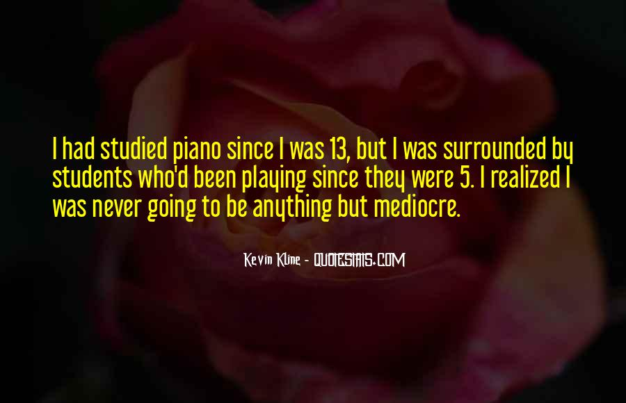 Quotes About Playing Piano #117422