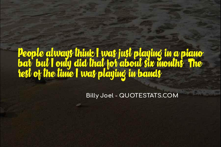 Quotes About Playing Piano #196738