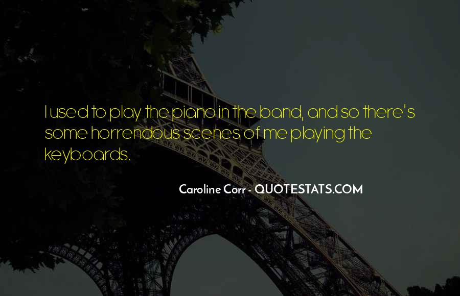 Quotes About Playing Piano #309238
