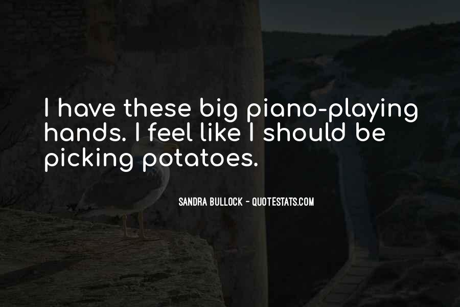 Quotes About Playing Piano #350111