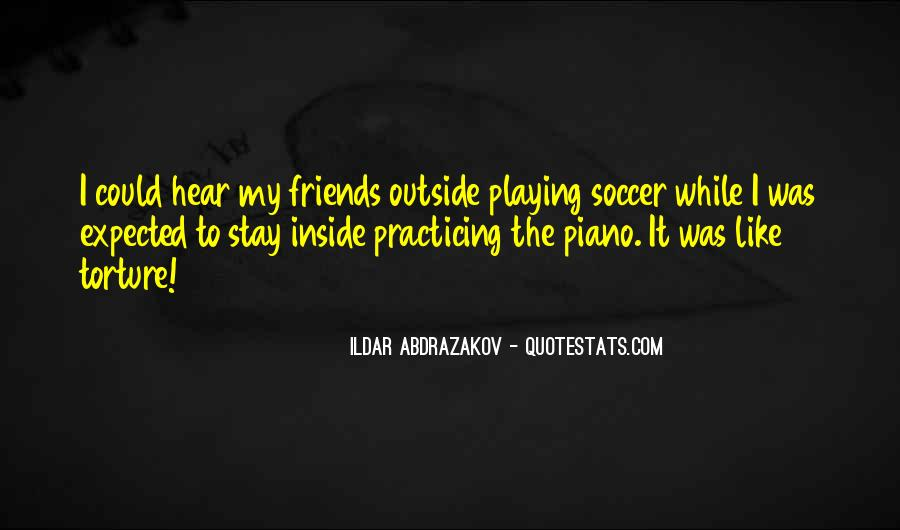 Quotes About Playing Piano #381108