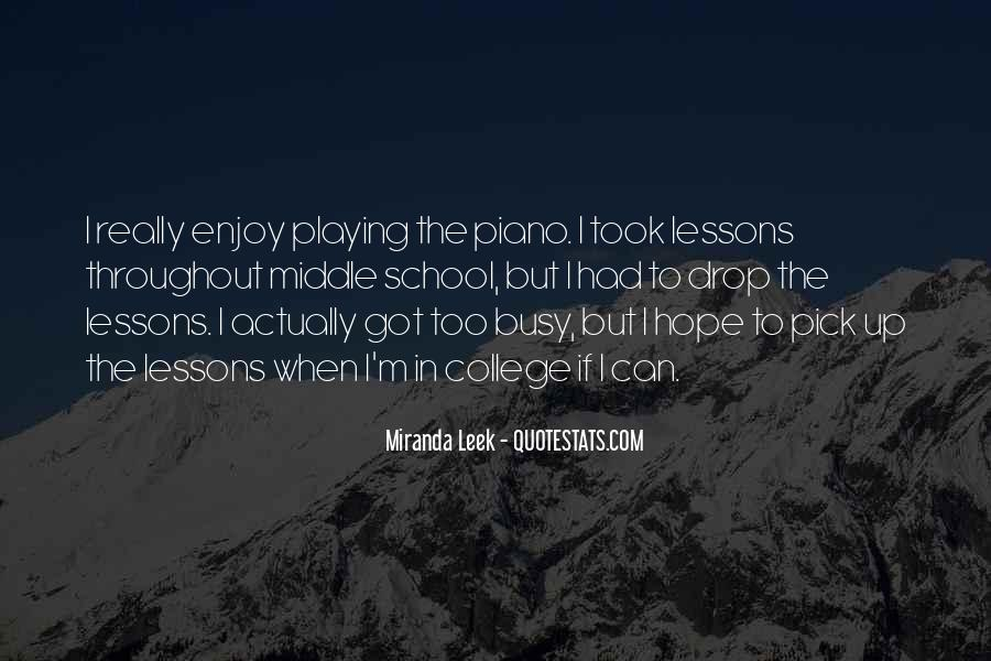Quotes About Playing Piano #386125