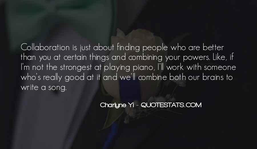 Quotes About Playing Piano #632477