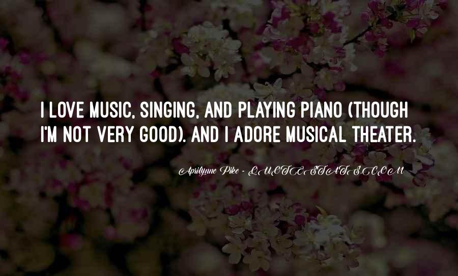 Quotes About Playing Piano #688671