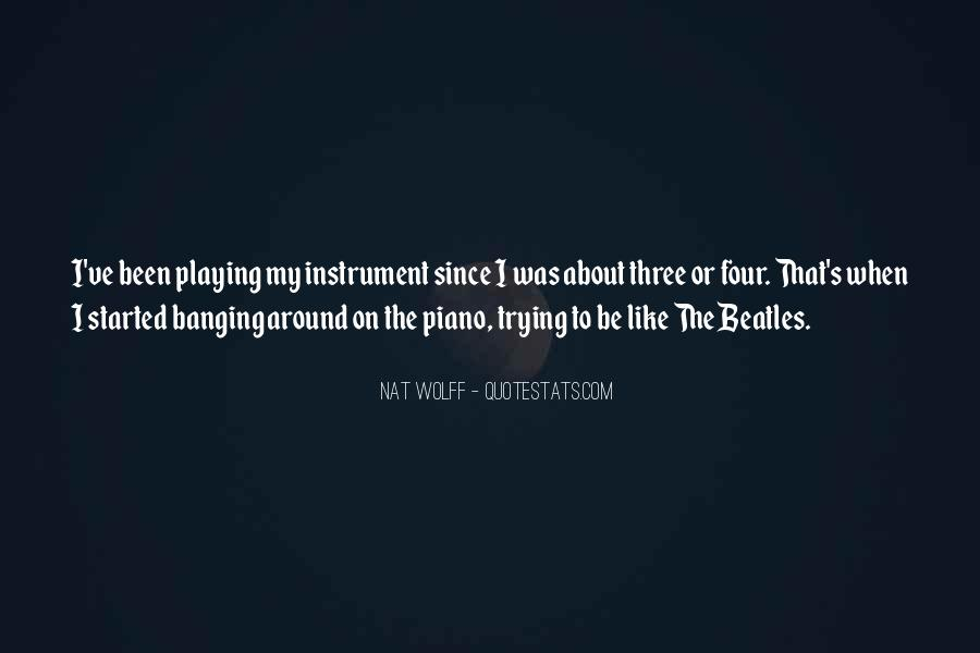Quotes About Playing Piano #703613