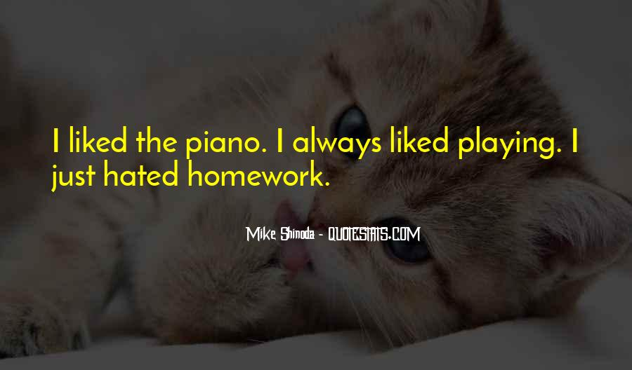 Quotes About Playing Piano #731360