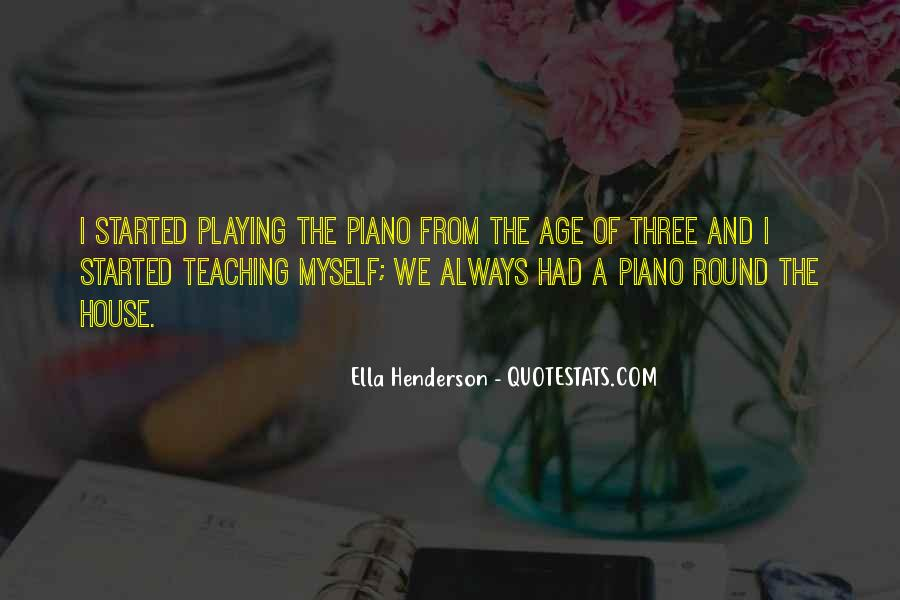 Quotes About Playing Piano #753948
