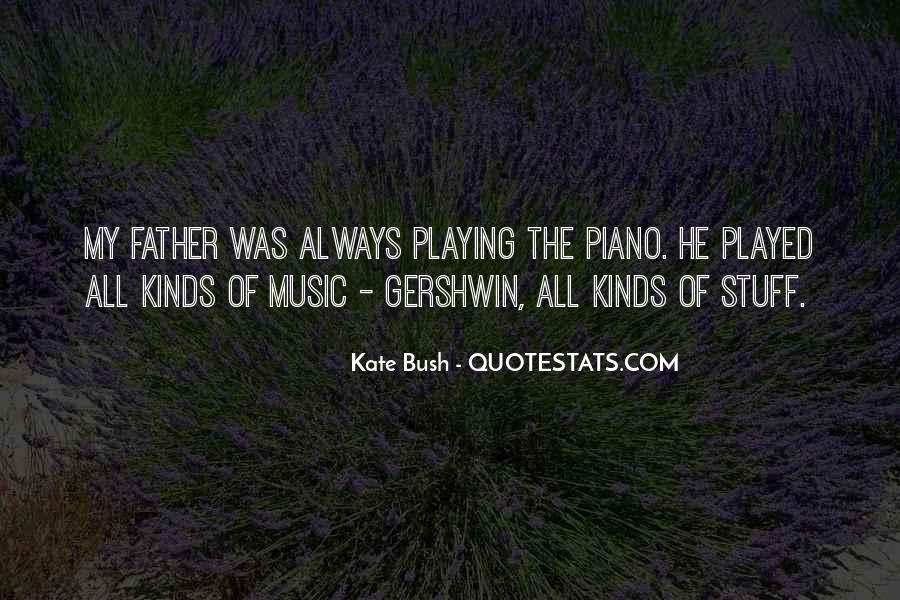 Quotes About Playing Piano #833189