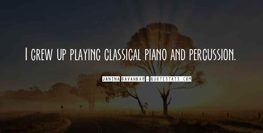 Quotes About Playing Piano #933601