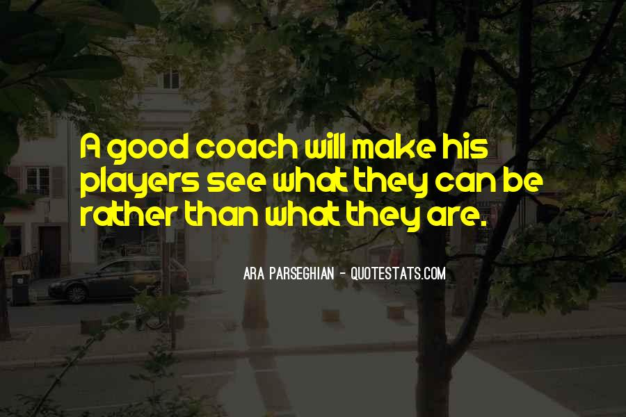 Quotes About A Sports Coach #1241179