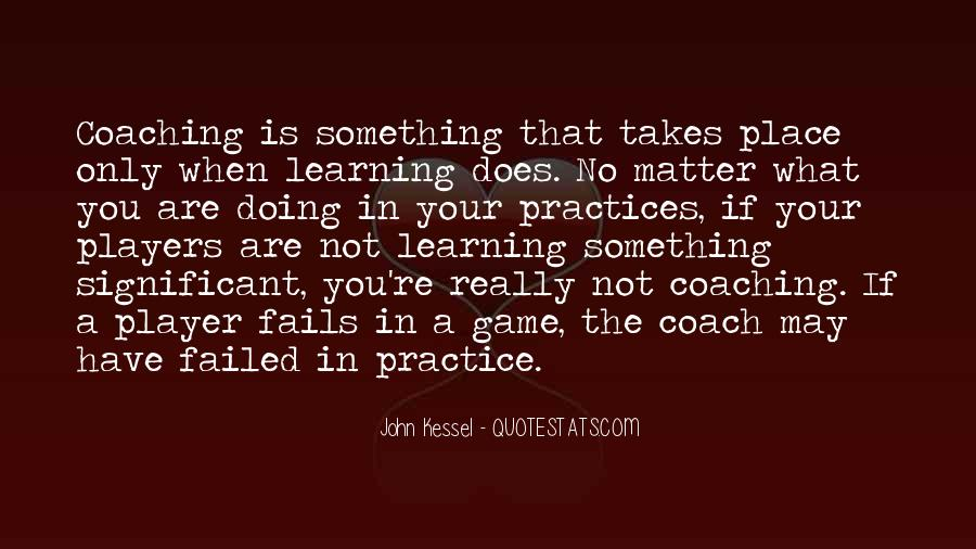 Quotes About A Sports Coach #1244290