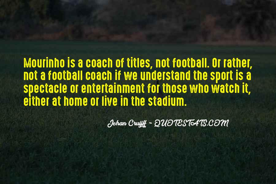 Quotes About A Sports Coach #1250947