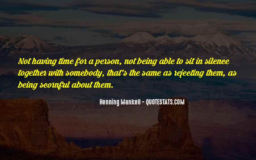 Quotes About Having Time Together #1013771