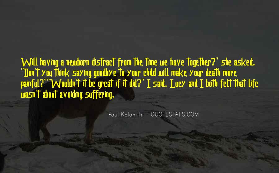 Quotes About Having Time Together #1278415