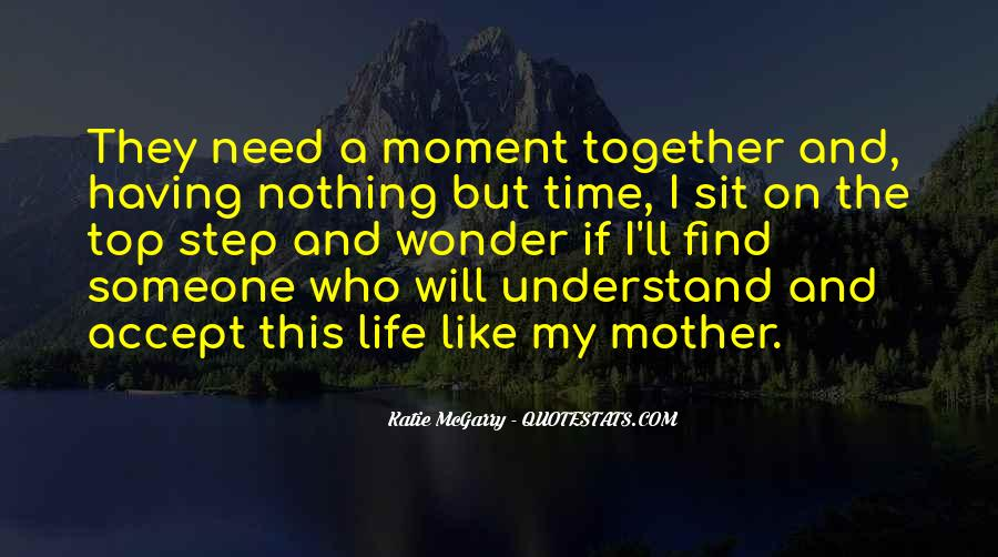 Quotes About Having Time Together #1632459