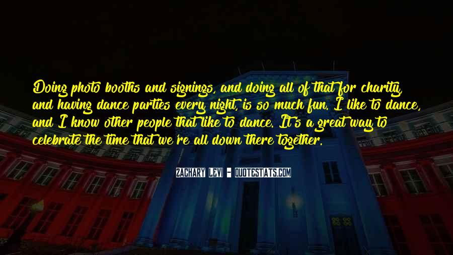 Quotes About Having Time Together #1680777