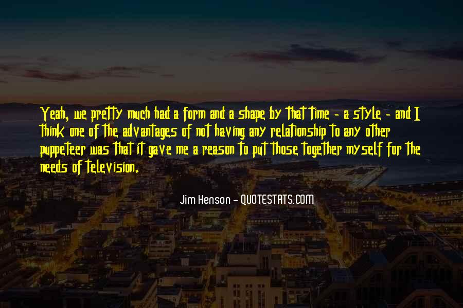 Quotes About Having Time Together #1682489