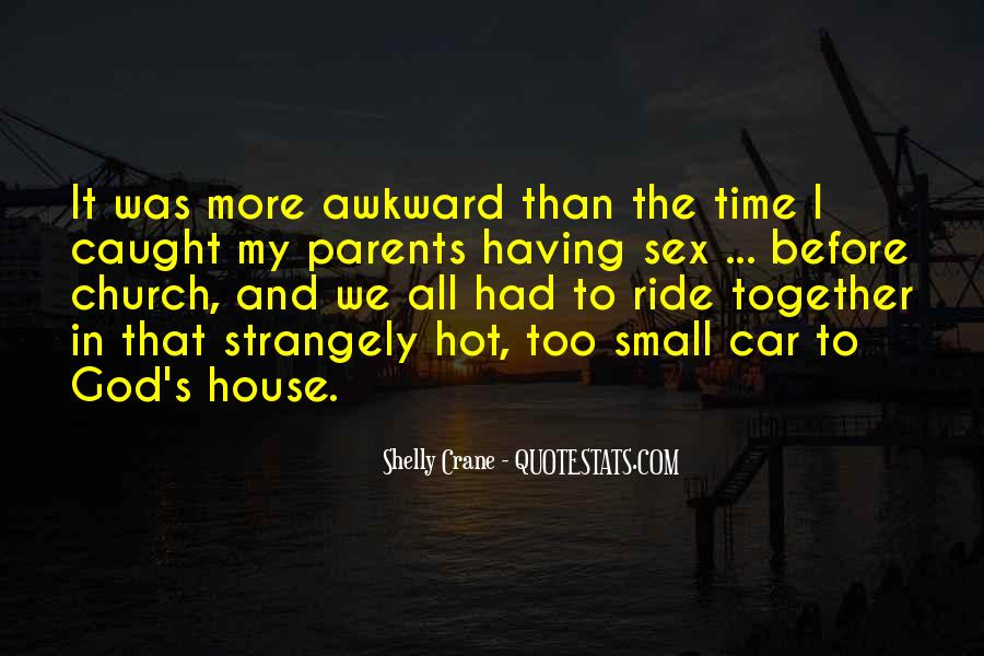 Quotes About Having Time Together #1732877