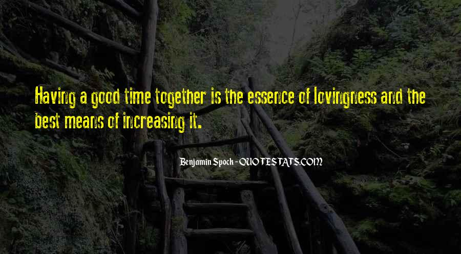 Quotes About Having Time Together #278649