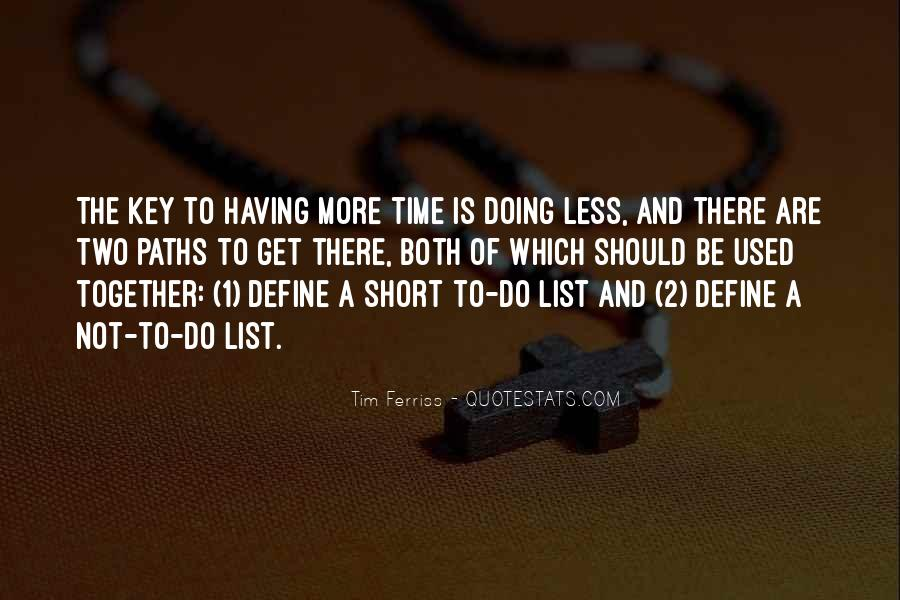 Quotes About Having Time Together #615758