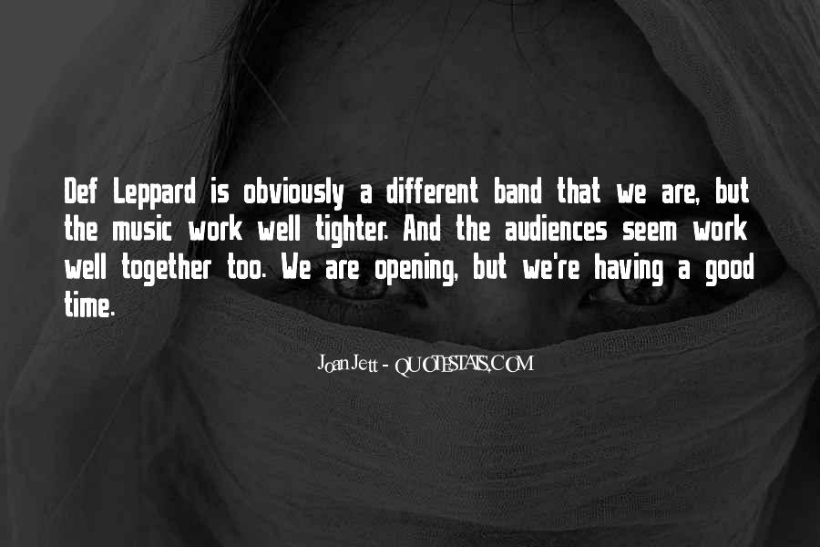 Quotes About Having Time Together #788634