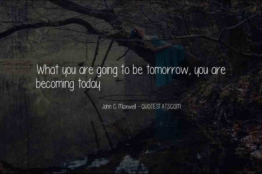 Quotes About Tomorrow #12508