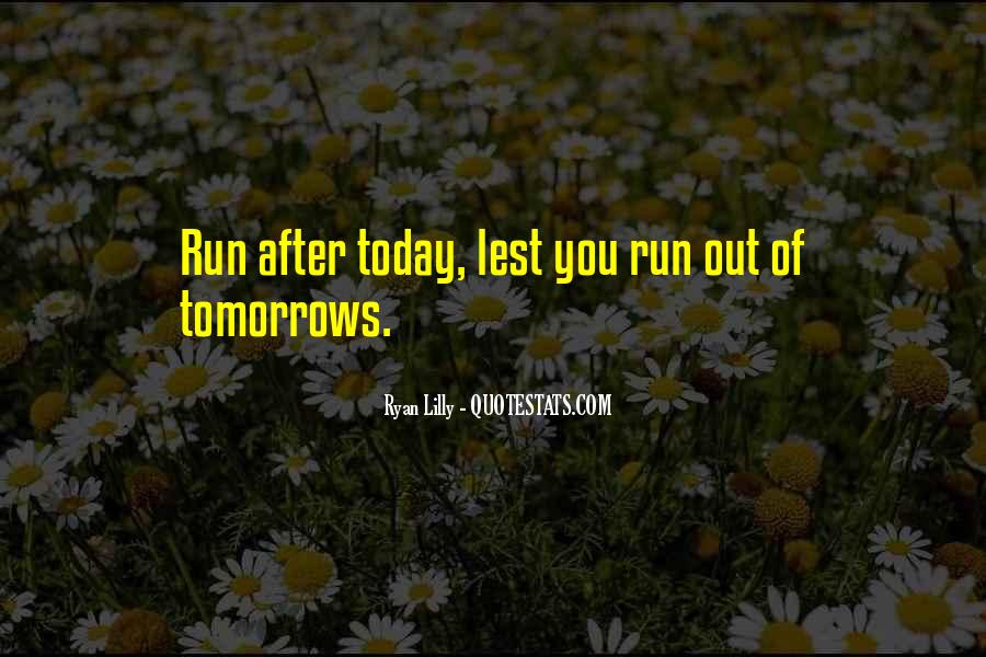 Quotes About Tomorrow #13715