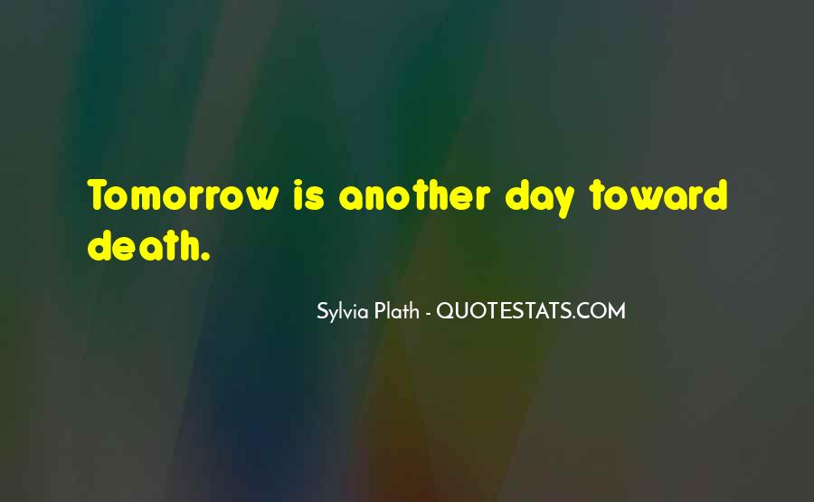 Quotes About Tomorrow #13803