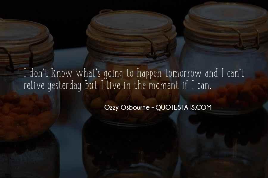 Quotes About Tomorrow #1606